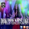 Dhak Dhak Karne Laga (Nautanki Sala) DJ Arif  Remix-(Demo)