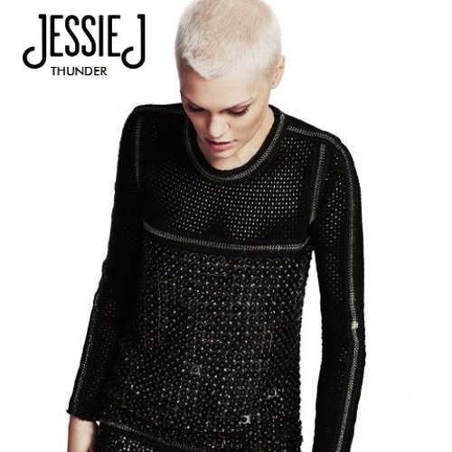 Jessie J - Thunder ( Rokuro's Tidy Club Remix )