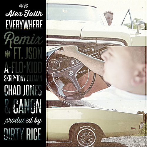 "Alex Faith ""Everywhere"" Dirty Rice Remix"