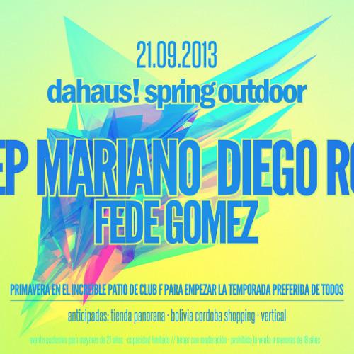 Dahaus! - Outdoor - Live DJ Fede Gomez, Deep Mariano & Diego Ro-k 21-09-2013