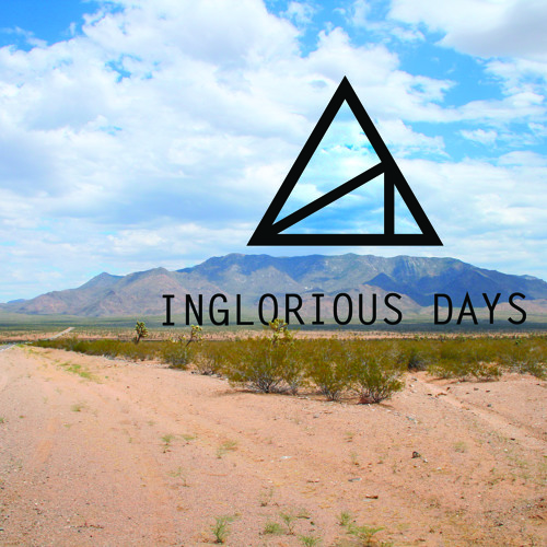 Inglorious Days EP