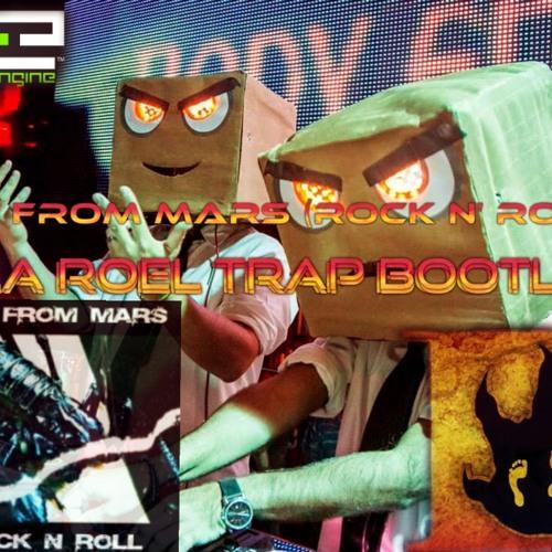 Vila Roel Trap Bootleg - DJs From Mars (RockNRoll) Vs Braincracking