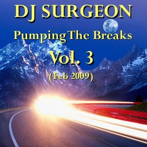DJ Surgeon - Pumping The Breaks Vol 3 (Feb 2009)