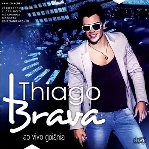 Thiago Brava - Se eu não lembro eu não fiz