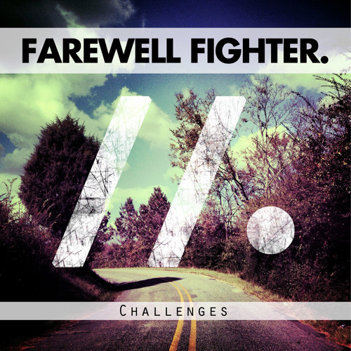 Farewell Fighter - Challenges