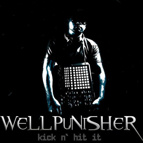 Wellpunisher - Kick N' Hit It (original Mix)