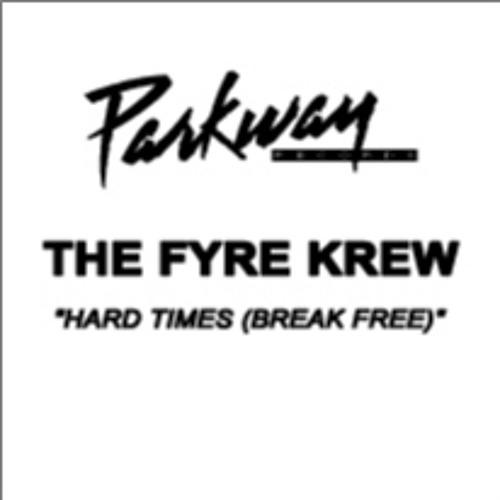 The Fyre Krew - Hard Times (Mark's NY Dub)