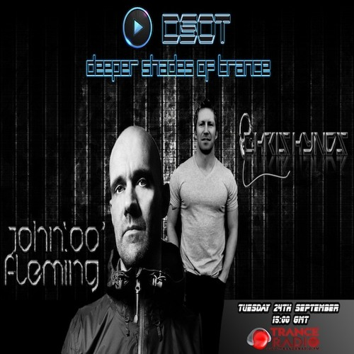 Deeper Shades Of Trance - The Tribute Series - with Special Guest JOHN 00 FLEMING