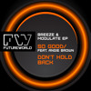 BREEZE & MODULATE EP - So Good Ft Angie Brown / Don't Hold Back - OUT NOW ! @ Beatport mp3