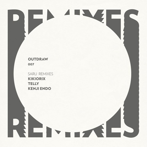 Ume / Saru (Kenji Endo Remix) [Outdraw Music]