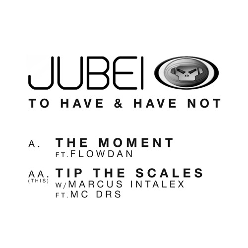 Jubei - Tip The Scales (with Marcus Intalex feat. MC DRS)