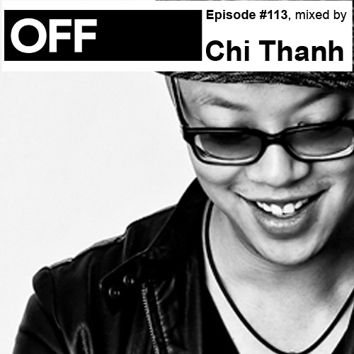Podcast Episode #113, mixed by Chi Thanh