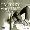 J Money - I Don T Care What Dey Say Feat DG Yola Prod By Wawmart