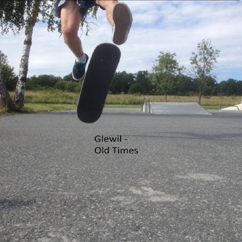 Glewil - Old Times (Radio Edit)