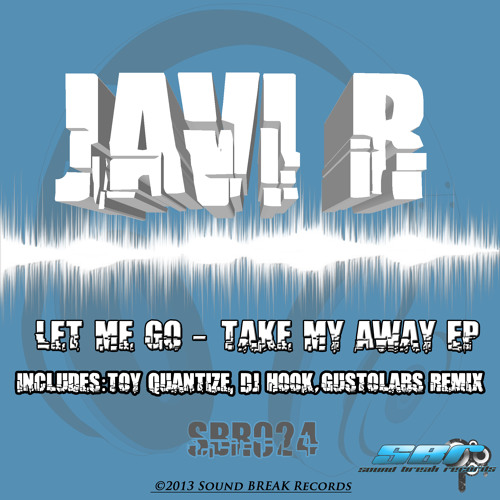 [SBR024] Javi R - Take My Away - Toy Quantize Remix OUT NOW On Beatport!