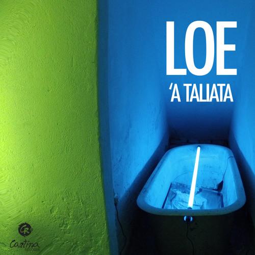 LOE - 'A TALIATA