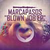 Marcapasos - Blown Job (Original Mix) snippet