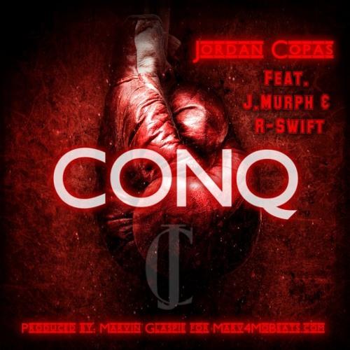 Jordan Copas - Conq (feat. J.Murph & R-Swift)