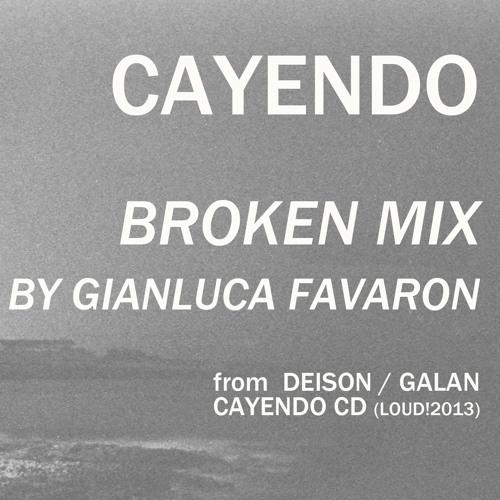Deison - Cayendo (Broken Mix by Gianluca Favaron)