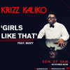 Krizz Kaliko - 'Girls Like That' feat. Bizzy
