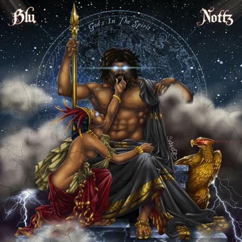 Blu & Nottz - Gods In The Spirit (EP Stream)