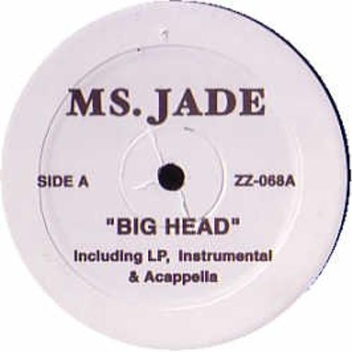Ms.Jade - Big Head (Hot Steppa Remix)