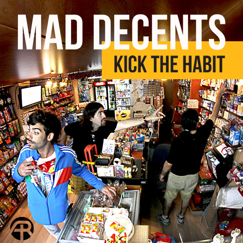Kick the habit - Mad Decents @ Adapted Records - OUT NOW!
