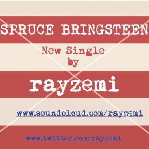 Spruce Bringsteen [free download]