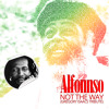 Alfonnso | Not The Way (Gregory Isaacs Tribute)