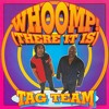 Tag Team - Whoop! There It Is (Remix Objectif)