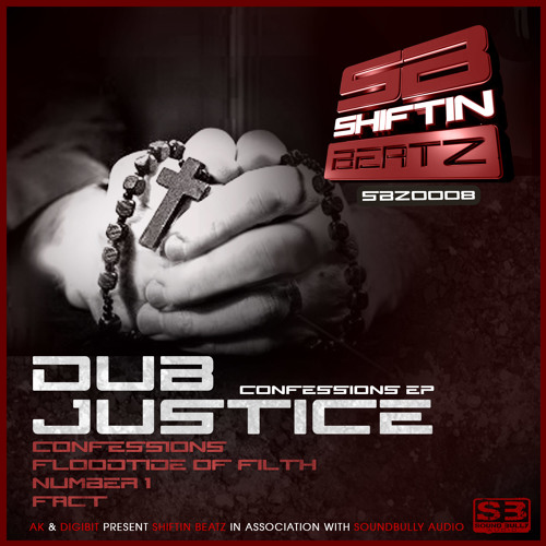 Dub Justice-Confessions - Shiftin Beatz SBZ0008 (Out now!!!!)