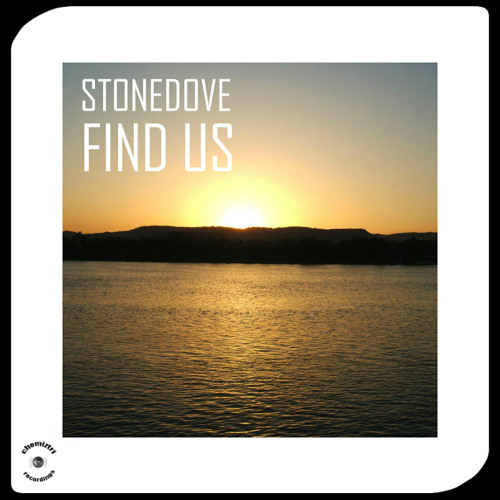 @Stonedove - FIND US - out October 21, Chemiztri Recordings