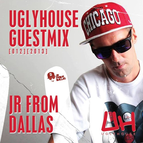 JR FROM DALLAS - UGLYHOUSE GUEST MIX [012] [2013]