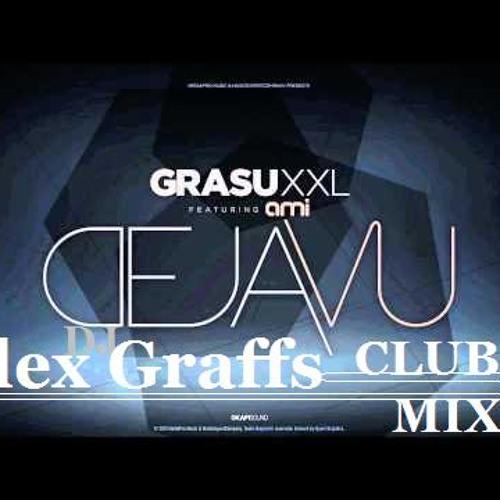 Grasu XXL ft. Ami - Deja Vu (DJ Alex Graffs Club Mix)