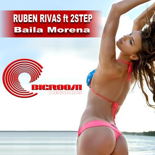 Ruben Rivas Feat.2 Step   Baila Morena (Extendet Mix )