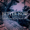 Better Now (Acoustic)