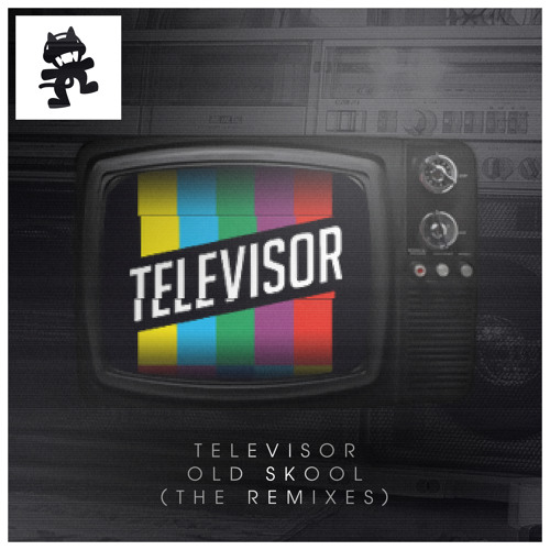 Televisor - Old Skool (Nitro Fun Remix)