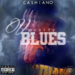 """""""Varsity Blues"""" By: Ca$hiano"""