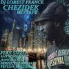 NEW**2013 CHEZIDEK & DJ LOREST FRANCE MIXTAPE