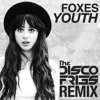Foxes - Youth (Disco Fries Radio Remix) [Thissongissick.com Premiere] [Limited Free Download]