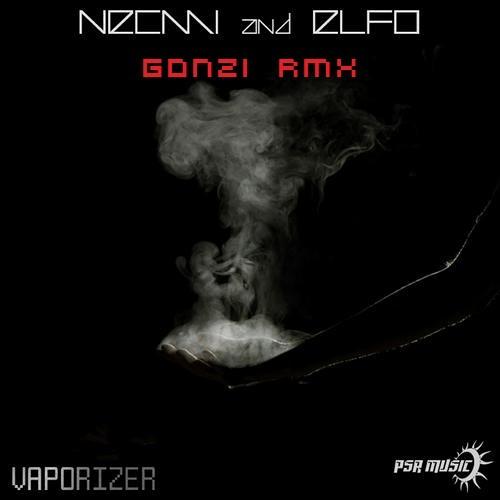 Necmi & Elfo - Vaporizer (Gonzi Remix) OUT NOW ON PSR MUSIC!!