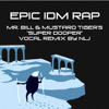 Epic IDM Rap (by NLJ) produced by Mr. Bill & Mustard Tiger mp3