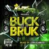 #BUCKTILLITBRUK LATEST MIX CD BY KING TURBO