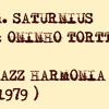 MARIUS SATURNIUS & ONINHO TORTTA - Jazz Harmonia