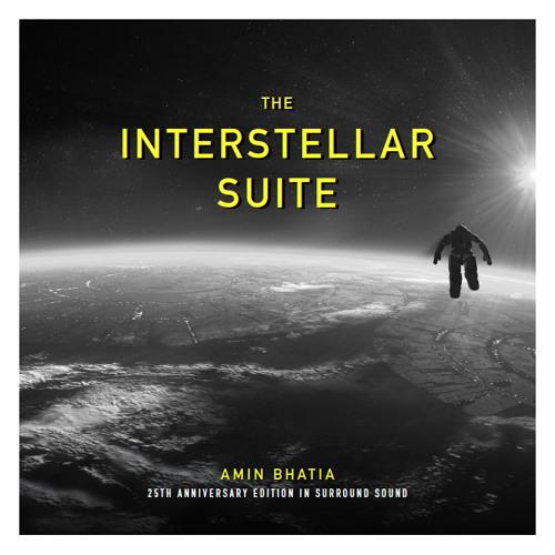 INTERSTELLAR SUITE 25th Anniversary Surround Sound: Walking In Space