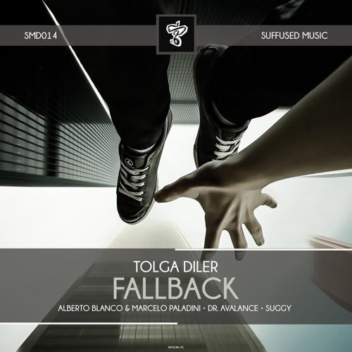 SMD014 Tolga Diler - Fallback EP [Suffused Music]