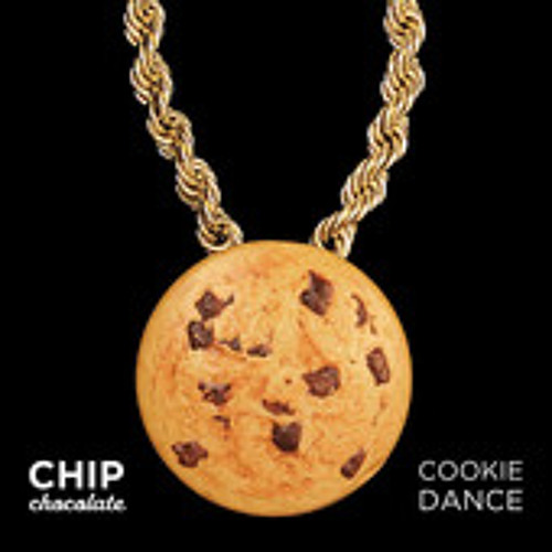 Chip Chocolate - Cookie Dance