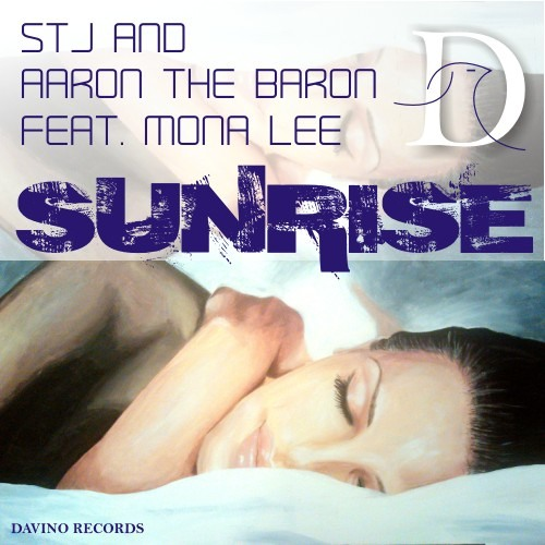 STJ & Aaron The Baron feat. Mona Lee - Sunrise (Promotion Mix)