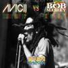 Avicii vs Bob Marley - Wake me up, get up stand up (Bruno moreira Remix)