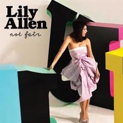 Lily Allen - Not Fair (Dj Slowild Vision)